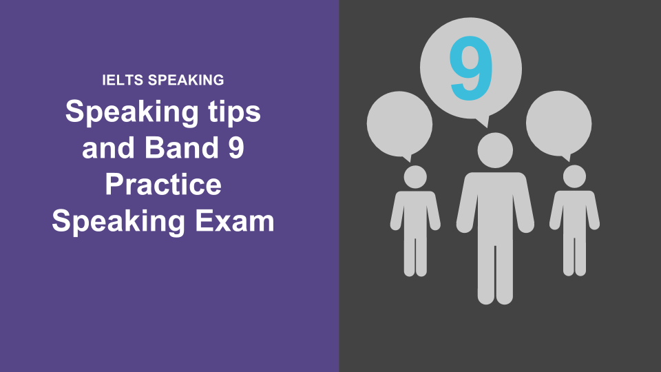 IELTS Speaking Tips Band 9 - Practice Exam | 058 IELTS Podcast on