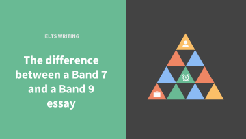 The difference between a Band 7 and a Band 9 essay