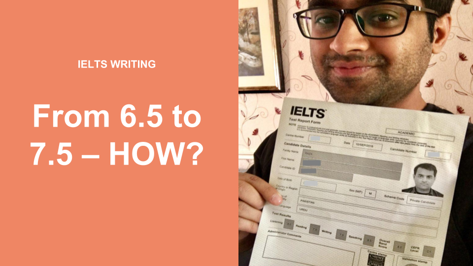 IELTS Success | From 6.5 to 7.5 – HOW?