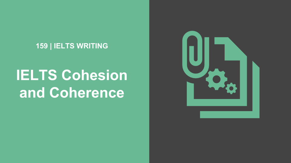 IELTS Cohesion and Coherence