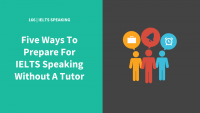 IELTS Speaking without a tutor