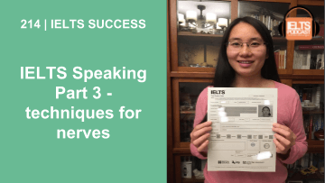 IELTS Speaking Part 3 – techniques for nerves