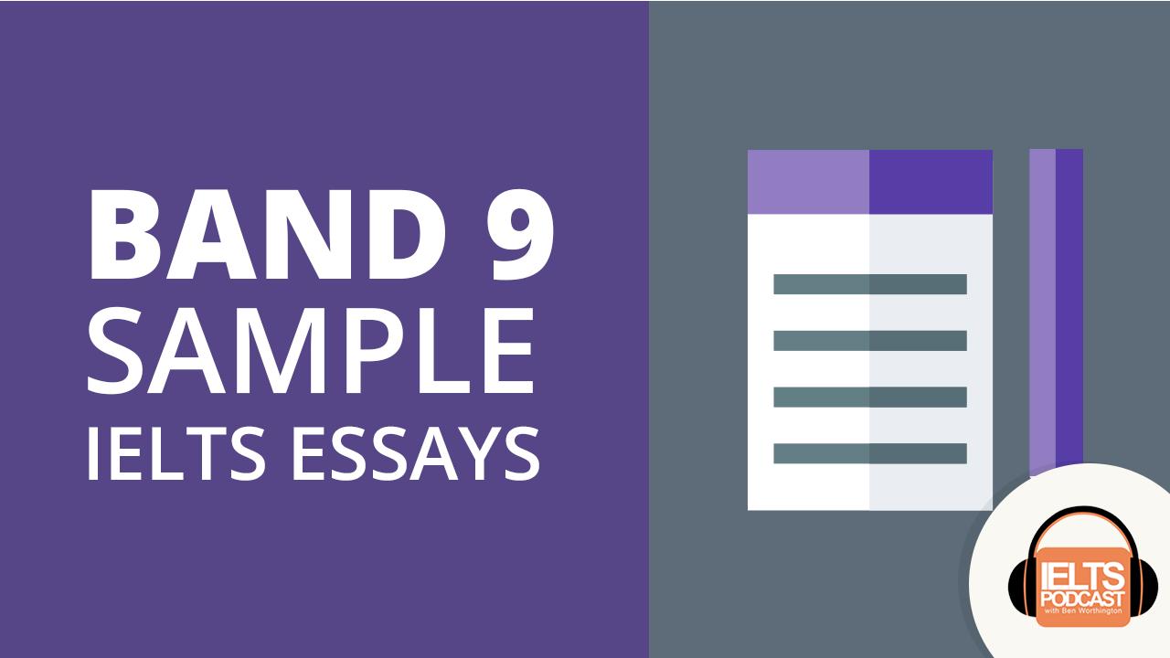 IELTS Band 9 sample essays