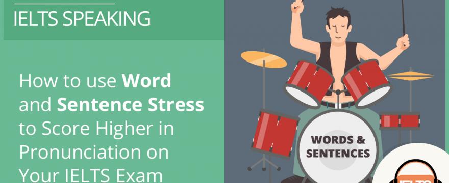 Sentence Stress Speaking Pronunciation in your IELTS Exam
