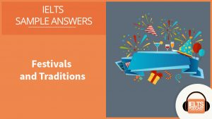 Sample Answers: Festivals and Traditions